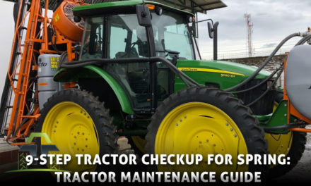 9-Step Tractor Checkup for Spring: Tractor Maintenance Guide