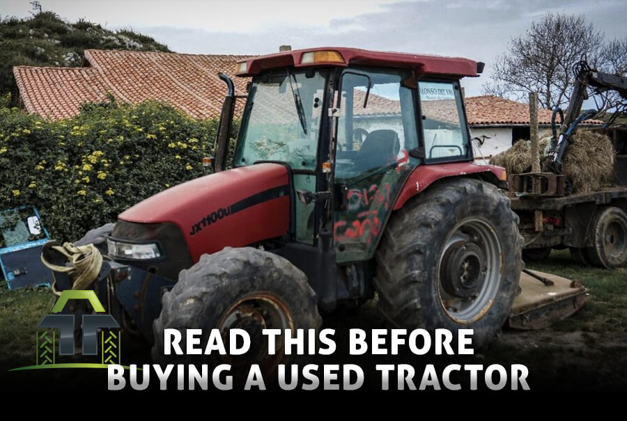 Read this before buying a used tractor
